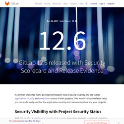 12.6 released with Security Scorecard and Release Evidence