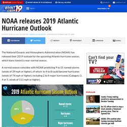 NOAA releases 2019 Atlantic Hurricane Outlook