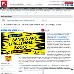 ALA Releases List of Top 100 Most Banned and Challenged Books - Publisher's Weekly