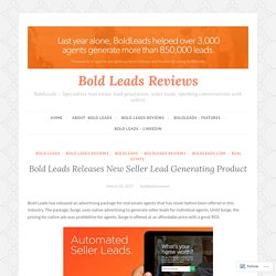 Bold Leads Releases New Seller Lead Generating Product – Bold Leads Reviews
