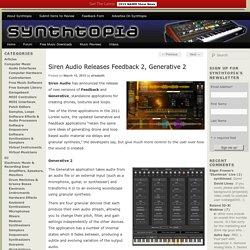 Siren Audio Releases Feedback 2, Generative 2