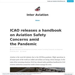 ICAO releases a handbook on Aviation Safety Concerns amid the Pandemic