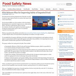 FOOD SAFETY NEWS 01/03/13 FDA Releases Plan for Improving Safety of Imported Food