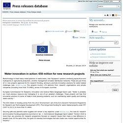 COMMUNIQUES DE PRESSE - Communiqué de presse - Water innovation in action: €50 million for new research projects