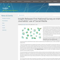 Insight Releases First National Survey on Irish Journalists' use of Social Media