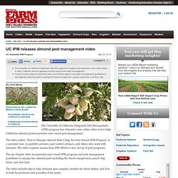 WESTERN FARM PRESS 29/03/13 UC IPM releases almond pest management video