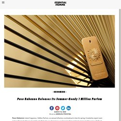 Paco Rabanne Releases Its Summer-Ready 1 Million Parfum