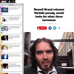 Russell Brand releases Parklife parody, world looks for other three horsemen