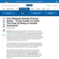 "City Releases Gender Pricing Study - ""From Cradle To Cane: The Cost Of Being A Female Consumer"""
