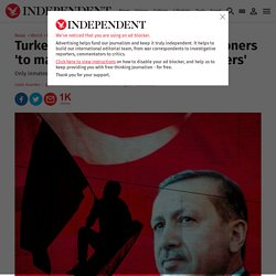 Turkey releases almost 34,000 prisoners 'to make space for more coup plotters'