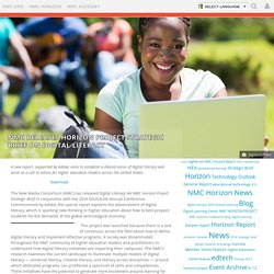 Releases Horizon Project Strategic Brief on Digital Literacy