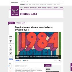 Egypt releases student arrested over Orwell's 1984