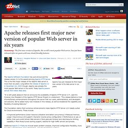 Apache releases first major new version of popular Web server in six years