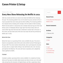 Every New Show Releasing On Netflix In 2021 – Canon Printer IJ Setup