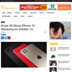 Know All About iPhone 12 Releasing on October 13 - News