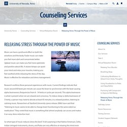 Releasing Stress Through the Power of Music