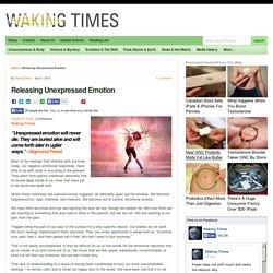 Releasing Unexpressed Emotion