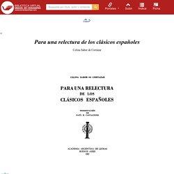 Para una relectura de los clásicos españoles / Celina Sabor de Cortázar