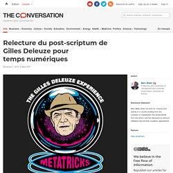 Relecture du post-scriptum de Gilles Deleuze pour temps numériques