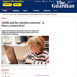 ADHD and the relentless internet – is there a connection?