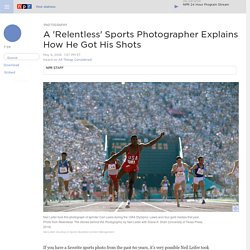 A 'Relentless' Sports Photographer Explains How He Got His Shots