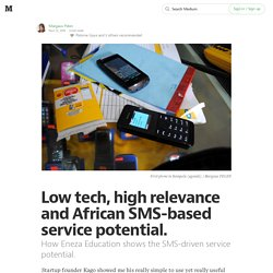 Low tech, high relevance and African SMS-based service potential.