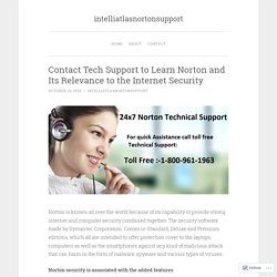 Contact Tech Support to Learn Norton and Its Relevance to the Internet Security