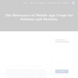 The Relevance of Mobile App Usage for Patients and Dentists
