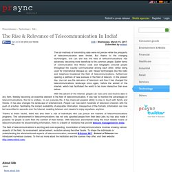 The Rise & Relevance of Telecommunication In India!