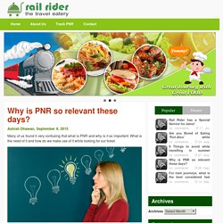 Why is PNR so relevant these days?