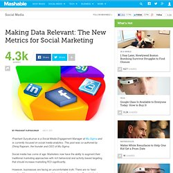 Making Data Relevant: The New Metrics for Social Marketing
