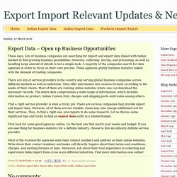 Export Import Relevant Updates & News: Export Data – Open up Business Opportunities