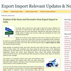 Export Import Relevant Updates & News: Position of the Stone and Decorative Item Export Import in India