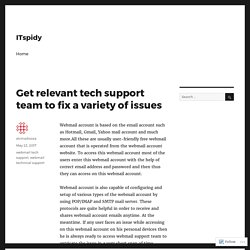 Get relevant tech support team to fix a variety of issues – ITspidy