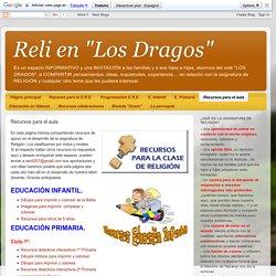 """Reli en """"Los Dragos"""": Recursos para el aula"""