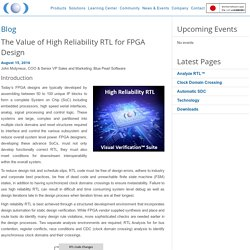 The Value of High Reliability RTL for FPGA Design - Blue Pearl Software Inc.