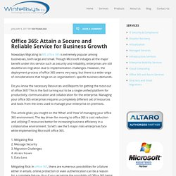 Office 365: Attain a Secure and Reliable Service for Business Growth - Wintellisys