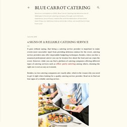 4 Signs Of A Reliable Catering Service
