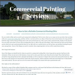 How to Get a Reliable Commercial Roofing Ohio