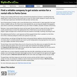 Find a reliable company to get estate service for a rental villa in Porto Cervo