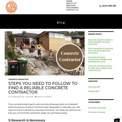 Steps You Need to Follow to Find a Reliable Concrete Contractor