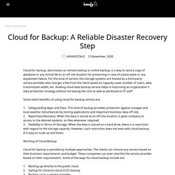 Cloud for Backup: A Reliable Disaster Recovery Step