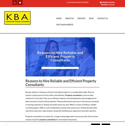 Reasons to hire reliable and efficient property consultants