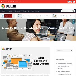 How To Pick A Reliable Hosting Company In USA? - Logelite