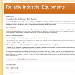 Reliable Industrial Equipments: Know About the Best Access Door Supplier