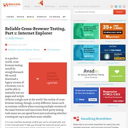 Reliable Cross-Browser Testing, Part 1: Internet Explorer - Smashing Magazine