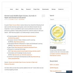 Honest and reliable Open Access Journals in Open and Distance Education