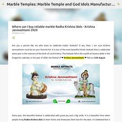 Where can I buy reliable marble Radha Krishna idols - Krishna Janmashtami 2020