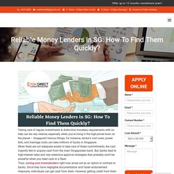 Reliable Money Lenders in SG: How To Find Them Quickly?