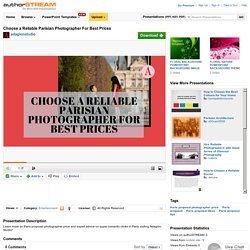 Choose a Reliable Parisian Photographer for Best Prices